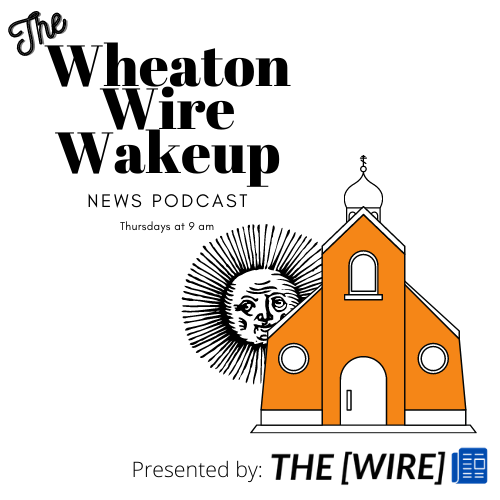 The Wheaton Wire Wakeup News podcast by The Wire
